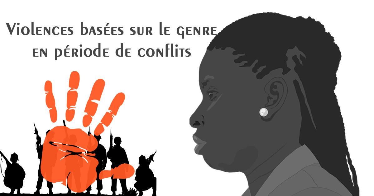 Les sanctions encourues en cas de violences basées sur le genre, pendant une période de conflits ou en situation d'urgence
